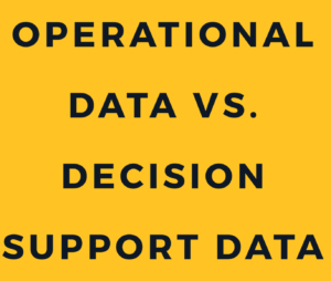 operational data vs decision support data in hindi